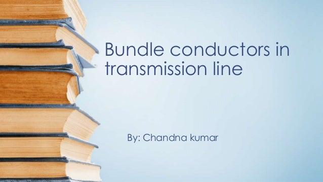 Bundle conductors in transmission line
