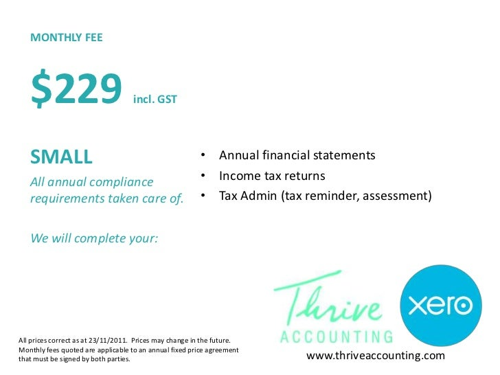 MONTHLY FEE   $229                            incl. GST   SMALL                                                • Annual fi...