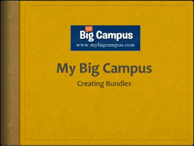 Bundle It All Up!Bundles are a way to collect videos,group content, documents, and textinto a self contained onlinepresent...