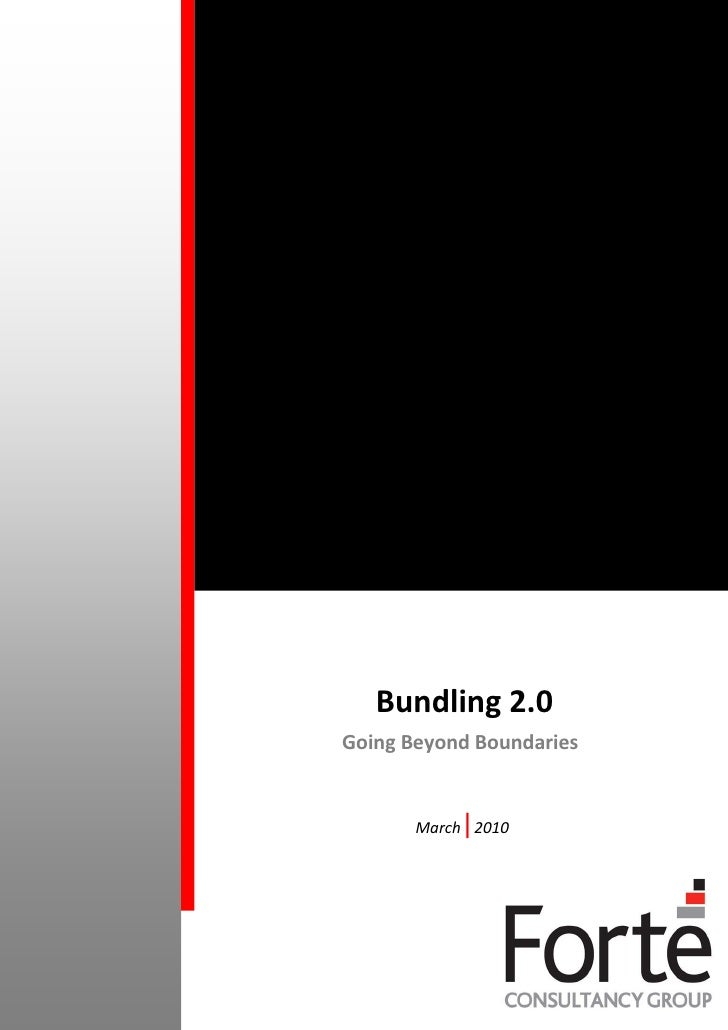 Bundling 2.0 Going Beyond Boundaries              |        March 2010