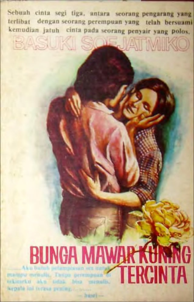 1 Bunga Mawar Kuning Tercinta Oleh: Basuki Soedjatmiko Novel ini pernah diterbitkan pada tahun 1978. Tepuk tangan hadiri y...