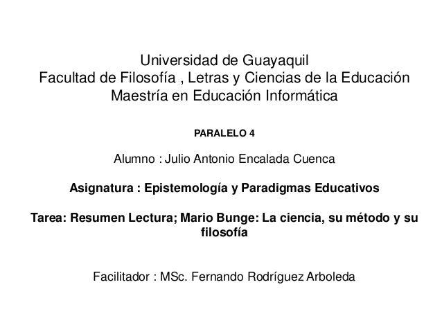 Universidad de Guayaquil Facultad de Filosofía , Letras y Ciencias de la Educación Maestría en Educación Informática PARAL...