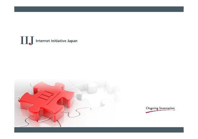株式会社インターネットイニシアティブ 山本 文治 bunji@iij.ad.jp 4K/8K時代のVideo over IPとCDN Video over IP and CDN in 4K/8K era
