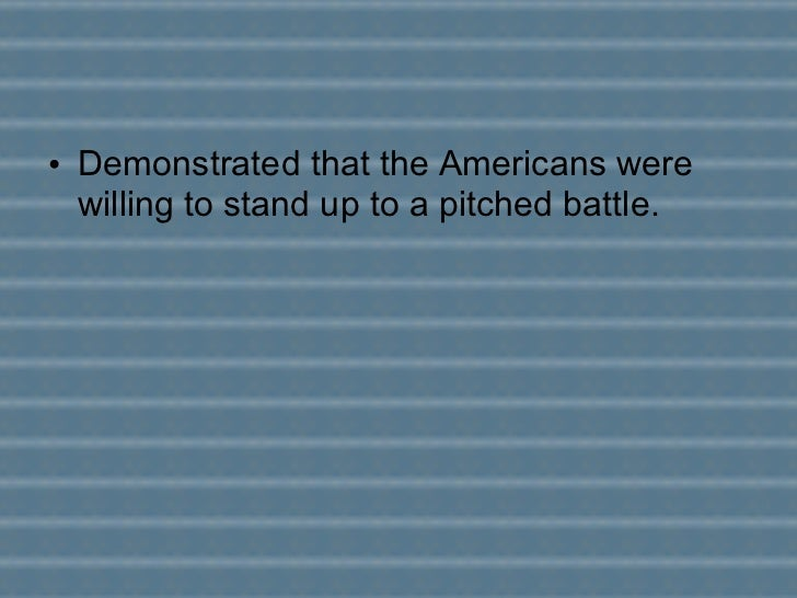 the battle of bunker hill demonstrated
