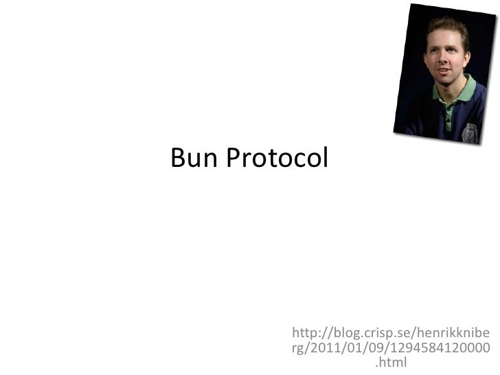 Bun Protocol<br />http://blog.crisp.se/henrikkniberg/2011/01/09/1294584120000.html<br />