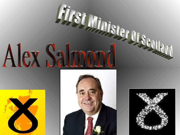 Alex Salmond First Minister Of Scotland