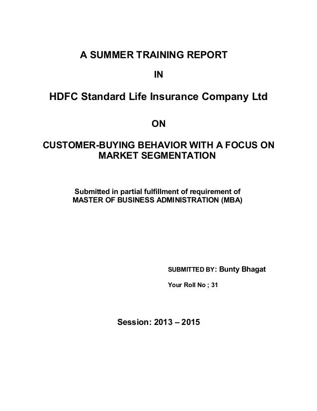 A SUMMER TRAINING REPORT IN HDFC Standard Life Insurance Company Ltd ON CUSTOMER-BUYING BEHAVIOR WITH A FOCUS ON MARKET SE...