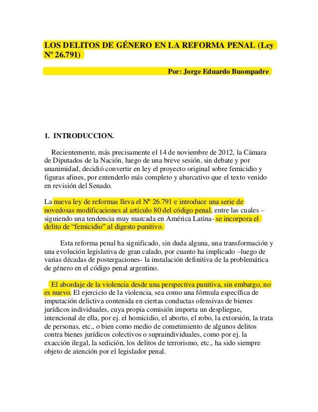 LOS DELITOS DE GÉNERO EN LA REFORMA PENAL (LeyNº 26.791)                                              Por: Jorge Eduardo B...