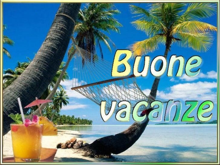 https://image.slidesharecdn.com/buone-vacanze-ab-1216531034498963-9/95/buone-vacanze-ab-1-728.jpg?cb=1220425051