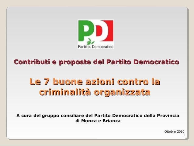 1 Contributi e proposte del Partito DemocraticoContributi e proposte del Partito Democratico Le 7 buone azioni contro laLe...