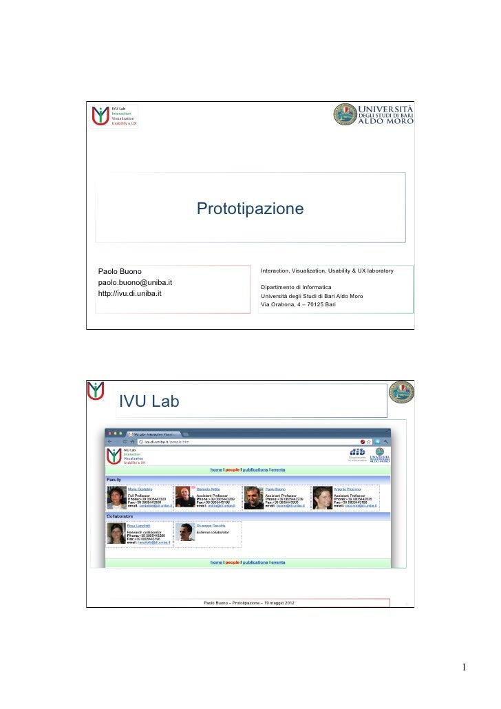 PrototipazionePaolo Buono                                          Interaction, Visualization, Usability & UX laboratorypa...