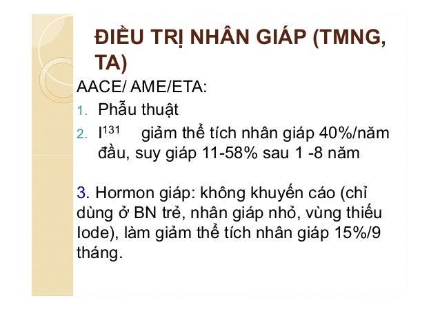 Khuyến cáo  Siêu âm, FNA  TSH : FT4, FT3, TRAb, xạ hình  TSH : FT4 và TPOAb  ThyroglobulinAb: trước và sau PT  Calc...