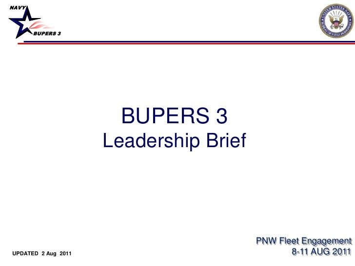 NAVY       BUPERS 3                       BUPERS 3                     Leadership Brief                                   ...