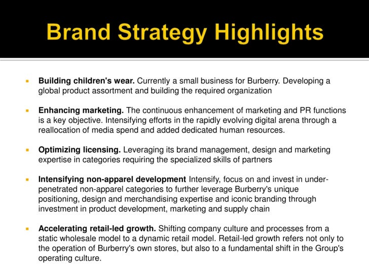burberry strategy There is much to learn from burberry's brand story refresh, where rebranding was allowed to stretch beyond shaking off uncomfortable perceptions.