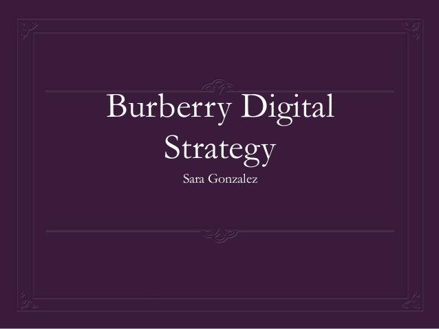 Burberry Digital   Strategy     Sara Gonzalez