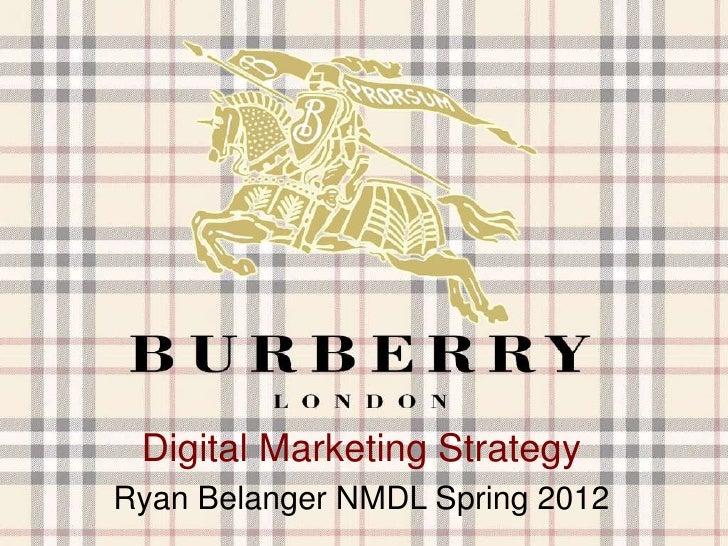 Digital Marketing StrategyRyan Belanger NMDL Spring 2012