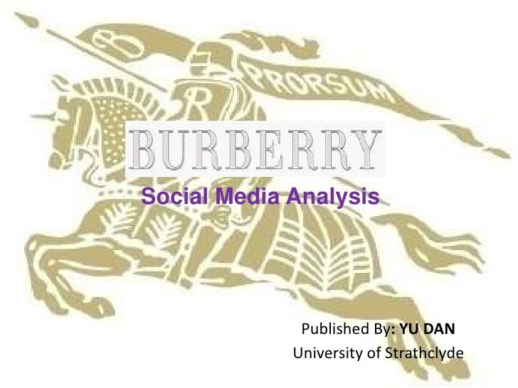 Social Media Analysis              Published By: YU DAN             University of Strathclyde