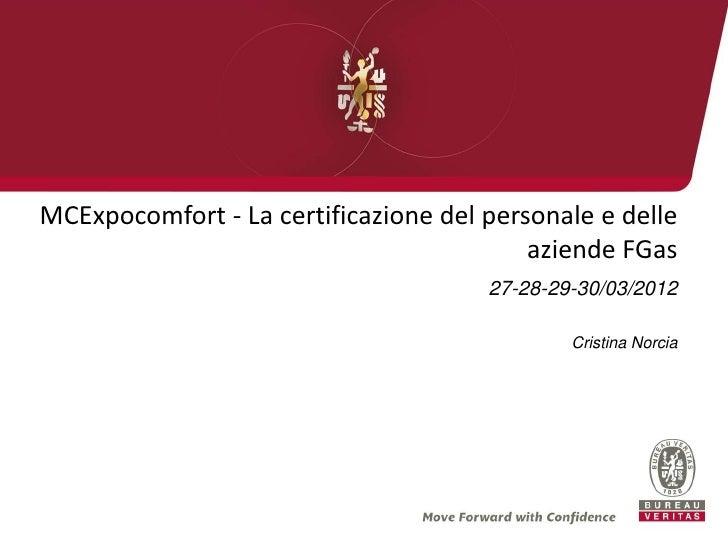 MCExpocomfort - La certificazione del personale e delle                                          aziende FGas             ...