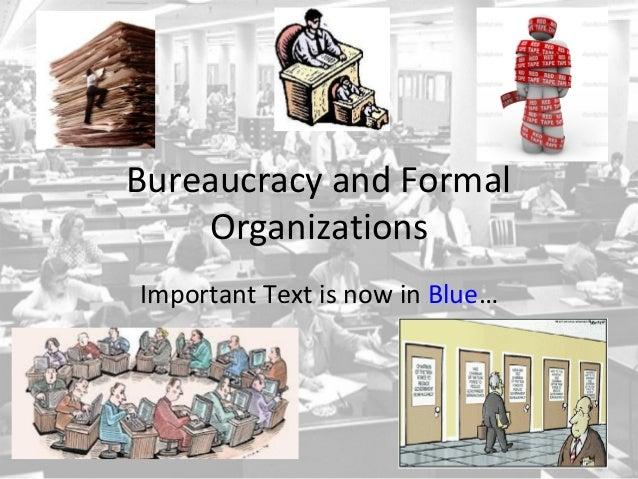 Bureaucracy In Formal Organisations
