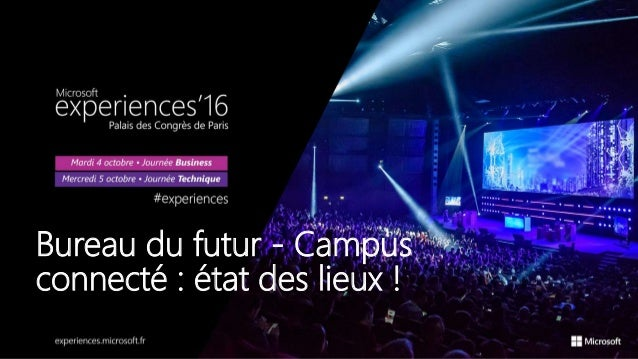 Bureau du futur - Campus connecté : état des lieux !