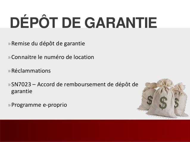 »Remise du dépôt de garantie »Connaitre le numéro de location »Réclammations »SN7023 – Accord de remboursement de dépôt de...