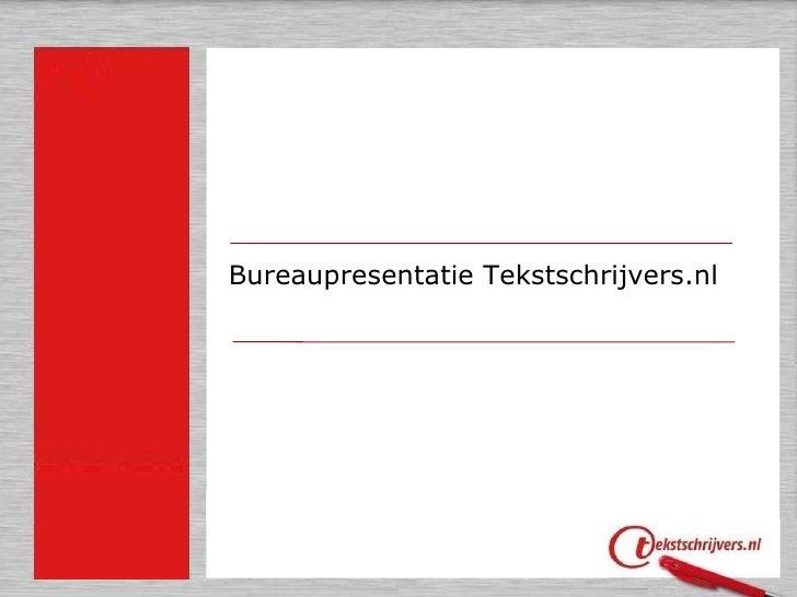 Bureaupresentatie Tekstschrijvers.nl