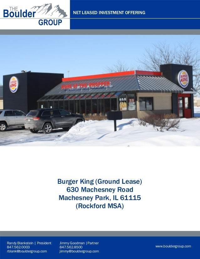 NET LEASED INVESTMENT OFFERING  Representative Rendering  Burger King (Ground Lease) 630 Machesney Road Machesney Park, IL...