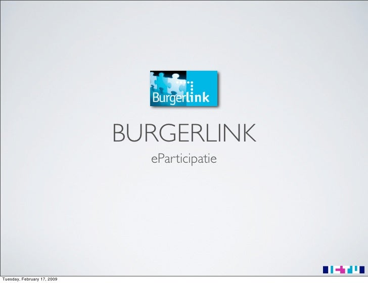 BURGERLINK                                eParticipatie     Tuesday, February 17, 2009