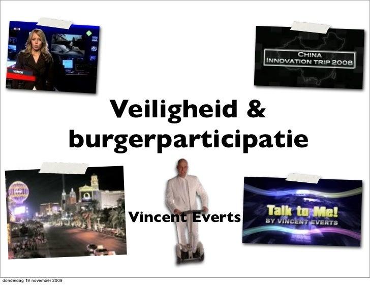Veiligheid &                              burgerparticipatie                                   Vincent Everts   donderdag ...
