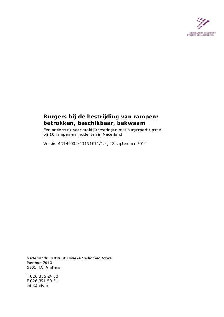 Burgers bij de bestrijding van rampen:        betrokken, beschikbaar, bekwaam        Een onderzoek naar praktijkervaringen...