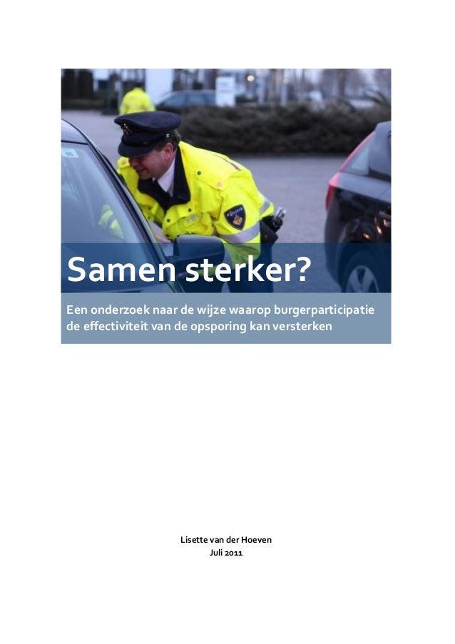 Lisette van der Hoeven Juli 2011 Samen sterker? Een onderzoek naar de wijze waarop burgerparticipatie de effectiviteit van...