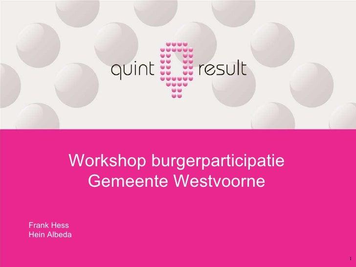 Workshop burgerparticipatie Gemeente Westvoorne Frank Hess Hein Albeda