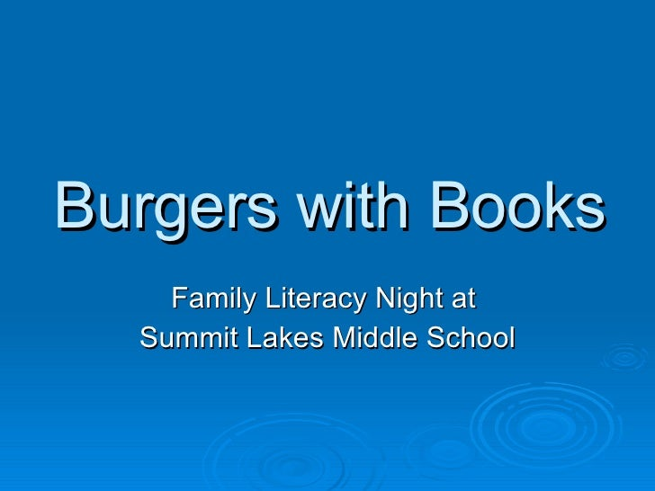 Burgers with Books Family Literacy Night at  Summit Lakes Middle School