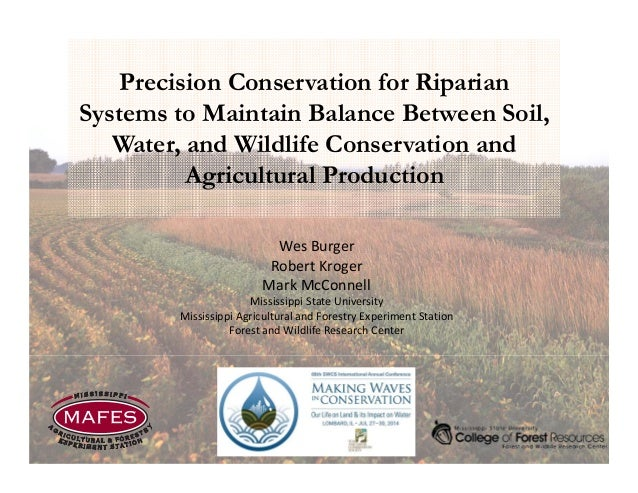 Precision Conservation for Riparian Systems to Maintain Balance Between Soil, Water, and Wildlife Conservation and Agricul...
