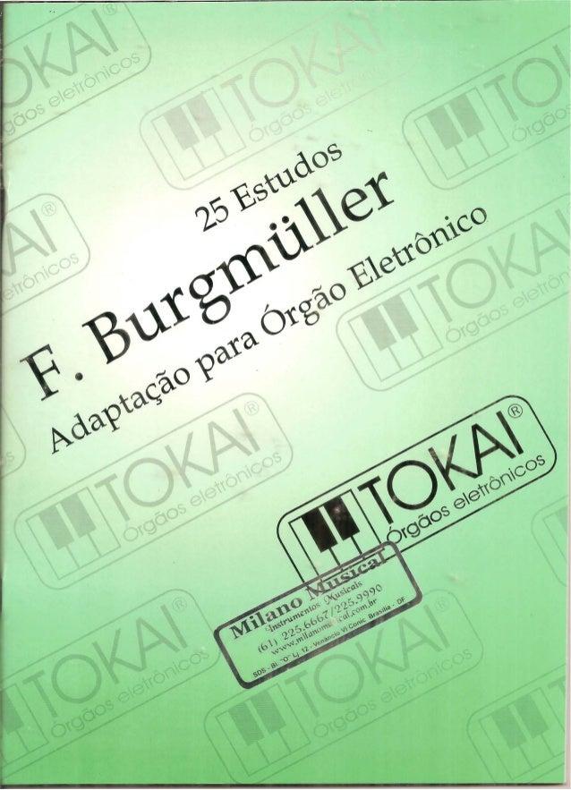F.  Burgmúller  25 ESTUDOS Opus 100  Adaptados para órgáo por Amador Rubio             ®       TOKA  Órgóos eleTr/ onicos  M