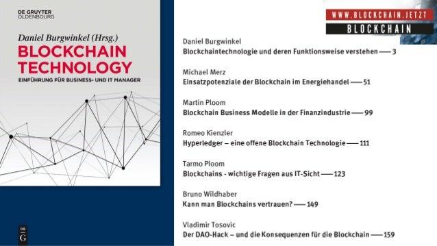 Checklists for Use Case Creation • Wie werden die Daten der Blockchain verteilt gespeichert und dupliziert (z.B. Nodes) • ...