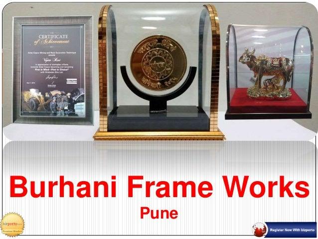 Burhani Frame Works Pune