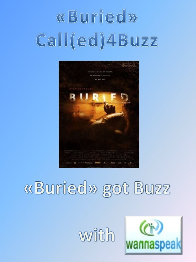 Pourquoi on parle autant de Buried ? 2Call4Buzz & Buried