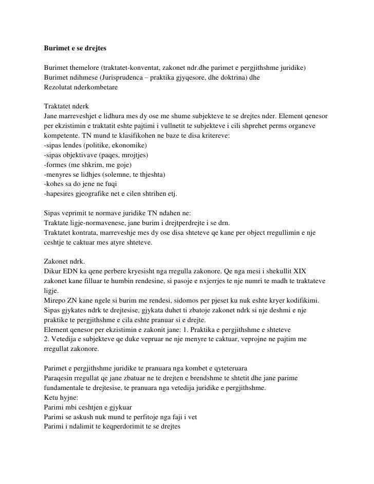 Burimet e se drejtesBurimet themelore (traktatet-konventat, zakonet ndr.dhe parimet e pergjithshme juridike)Burimet ndihme...