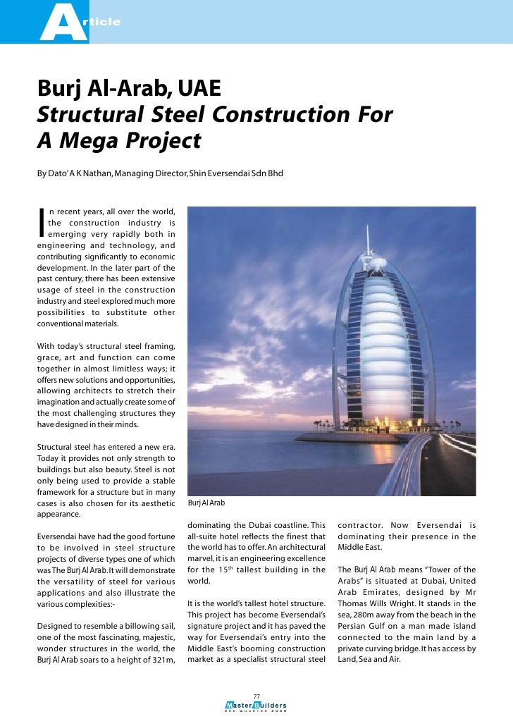 A            rticleBurj Al-Arab, UAEStructural Steel Construction ForA Mega ProjectBy Dato' A K Nathan, Managing Director,...