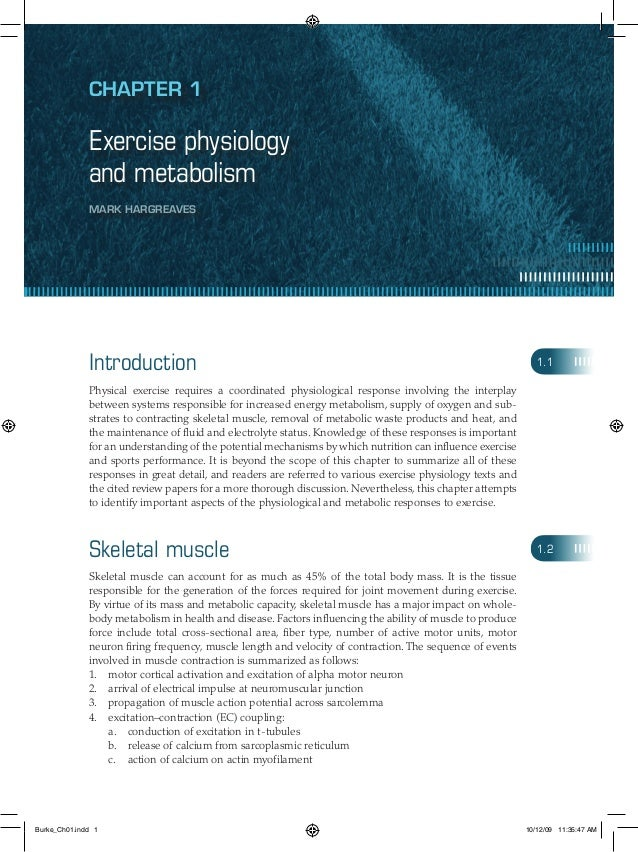 Chapter 1 Exercise physiology and metabolism Mark Hargreaves Introduction Physical exercise requires a coordinated physiol...