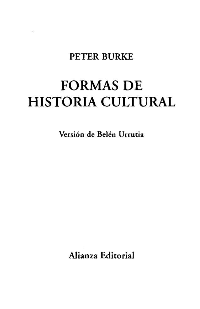 Burke, peter, formas de historia cultural