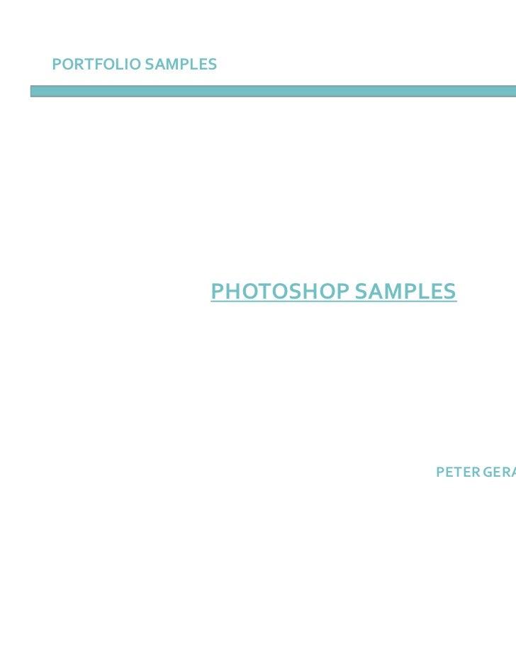 PORTFOLIO SAMPLES                PHOTOSHOP SAMPLES                               PETER GERARD BURKE