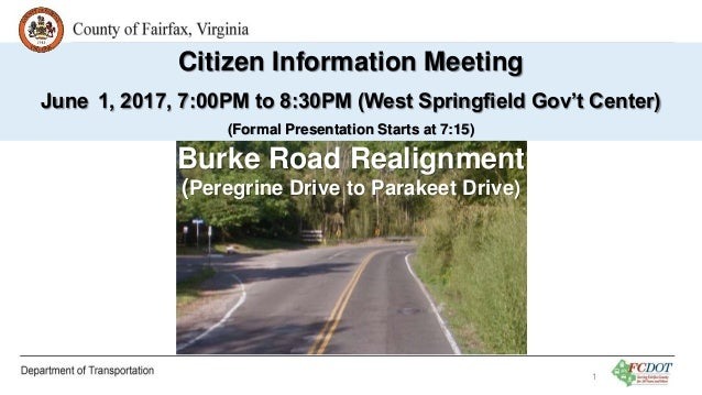 Burke Road Realignment (Peregrine Drive to Parakeet Drive) Citizen Information Meeting June 1, 2017, 7:00PM to 8:30PM (Wes...