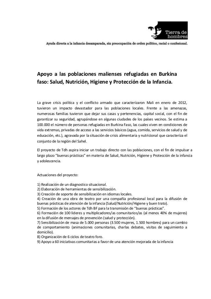 Apoyo a las poblaciones malienses refugiadas en Burkinafaso: Salud, Nutrición, Higiene y Protección de la Infancia.La grav...