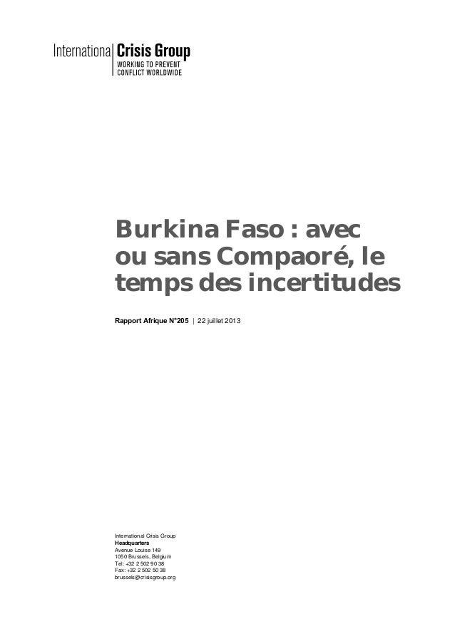 Burkina Faso : avec ou sans Compaoré, le temps des incertitudes Rapport Afrique N°205 | 22 juillet 2013 International Cris...