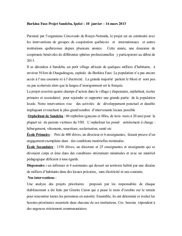 Burkina Faso Projet Sandeba, Ipelcé : 10 janvier – 16 mars 2013Parrainé par l'organisme Corcovado de Rouyn-Noranda, le pro...