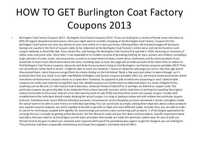 picture about Burlington Coat Factory Printable Coupon referred to as Burlington Coat Manufacturing facility Coupon codes 2013 - Printable Burlington