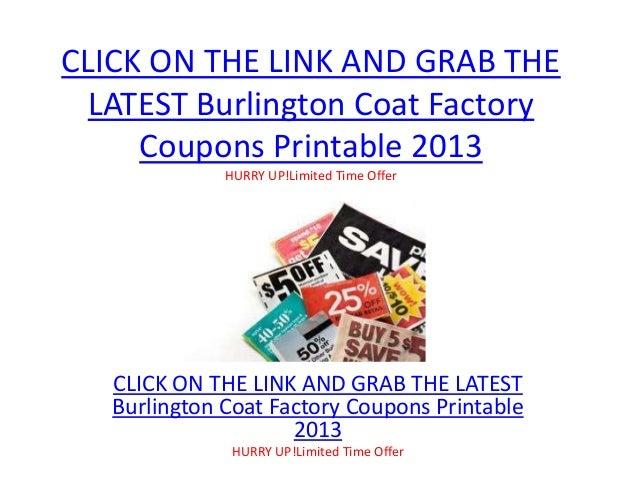 picture about Burlington Coat Factory Printable Coupon named Burlington Coat Manufacturing facility Coupon codes Printable 2013 - Burlington