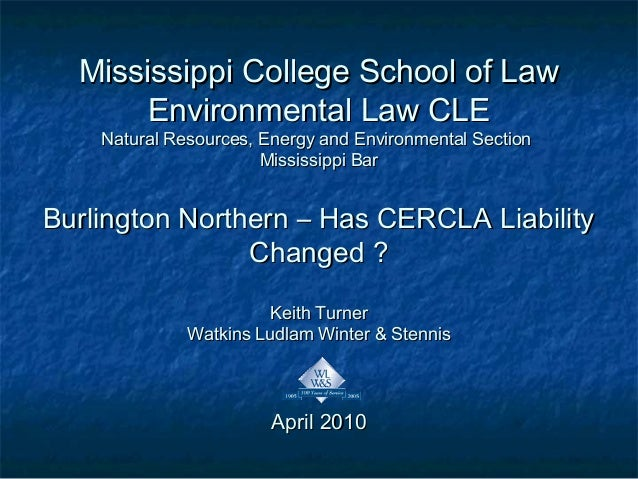 Mississippi College School of LawMississippi College School of Law Environmental Law CLEEnvironmental Law CLE Natural Reso...